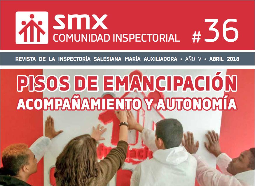 La Revista inspectorial SMX 36 fija su mirada en los pisos de emancipación